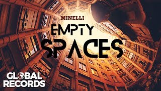 Minelli Empty Spaces Official Single