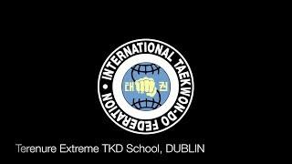 Taekwon do Extreme, TKD Class Terenure, Dublin