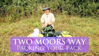 What To Pack For The Two Moors Way | Packing Your Pack