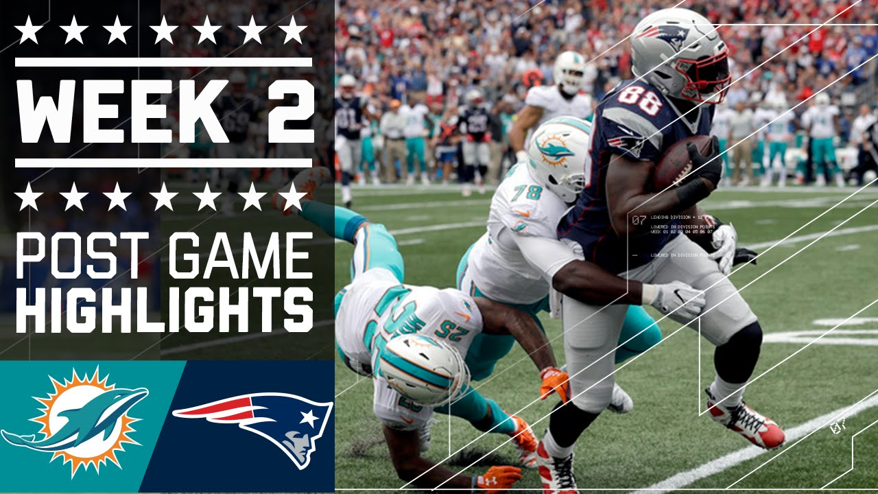 Dolphins Vs Patriots Nfl Week 2 Game Highlights Youtube