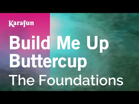 Karaoke Build Me Up Buttercup - The Foundations *