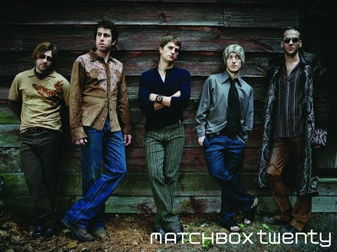 Top 20 Songs of Matchbox Twenty