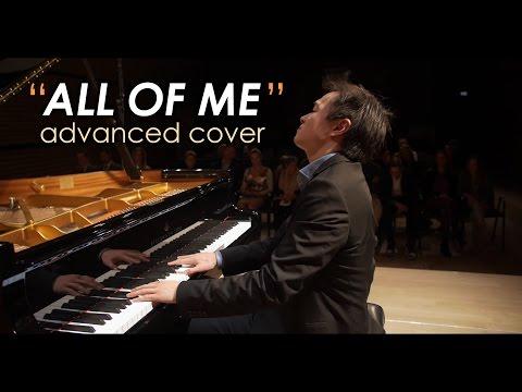All of Me  John Legend Advanced Piano   Shaun Choo