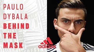 Paulo Dybala | Behind the Mask | Documentary