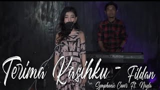 FILDAN - TERIMA KASIHKU | Symphonic Cover Ft Nayla Live Record