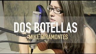 Dos Botellas  / Griss Romero