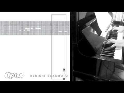 Ryuichi Sakamoto - Opus (BTTB Album) -  Piano
