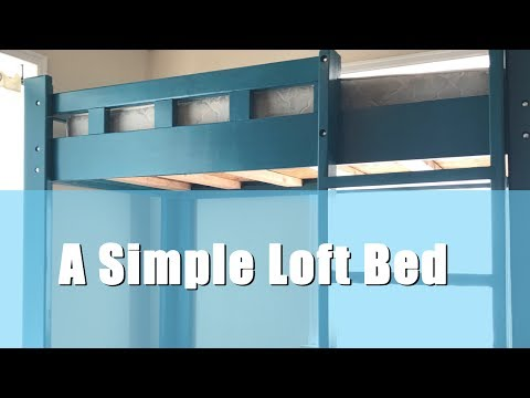A Simple DIY Loft Bed