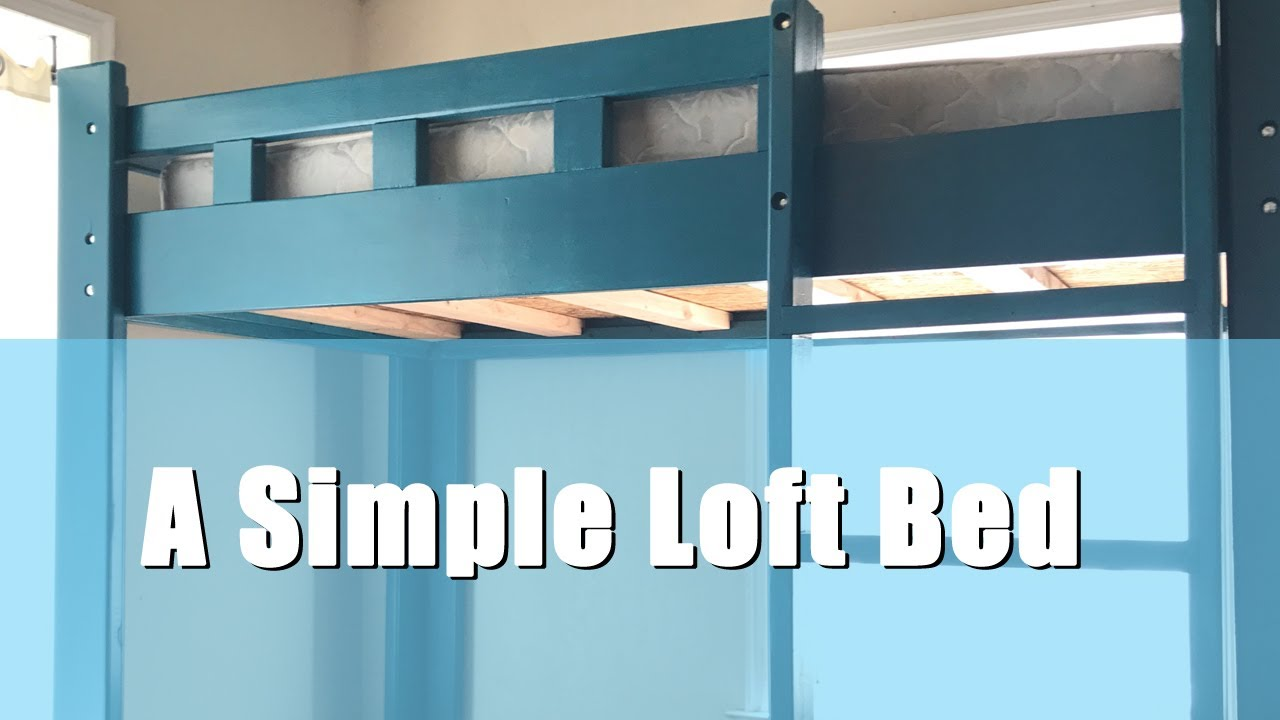 A Simple Diy Loft Bed Youtube