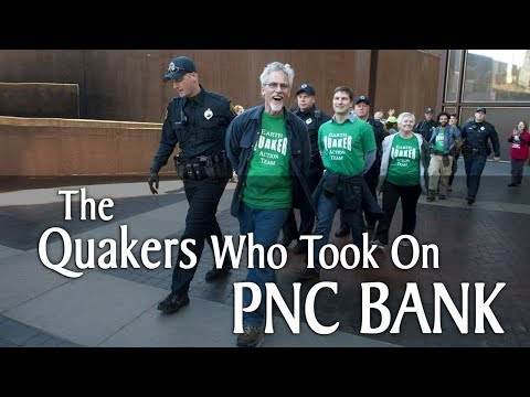 How a Small Group of Quaker Activists Took on PNC Bank and Won