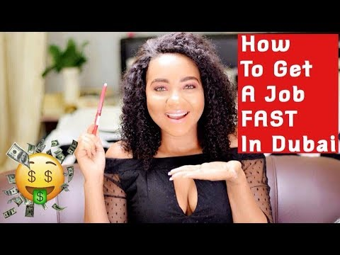 HOW TO GET A JOB FAST IN DUBAI ( Tips no one talks about)
