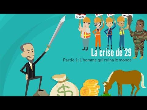 La crise de 29 partie 1 : L'homme qui ruina le monde.