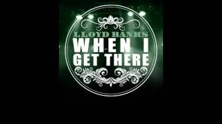 """Lloyd Banks - """"When I Get There"""" - [Blue Friday] [HFM2 Nov 22nd]"""