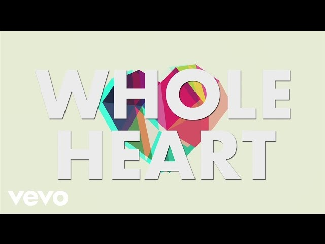Brandon Heath - Whole Heart (Official Lyric Video)