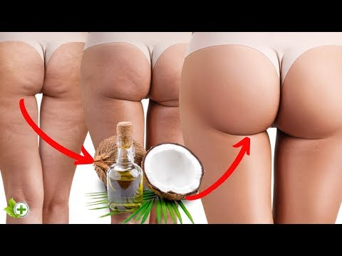 Ancient Secret of Coconut Oil to Get Rid of Cellulite on Your Legs and Butt!