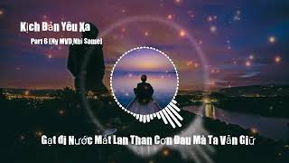 Kịch bản yêu xa Part 6(Ny MVD, Nhi Same)