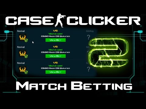 Case Clicker | Match Betting #2 | Trading and Betting