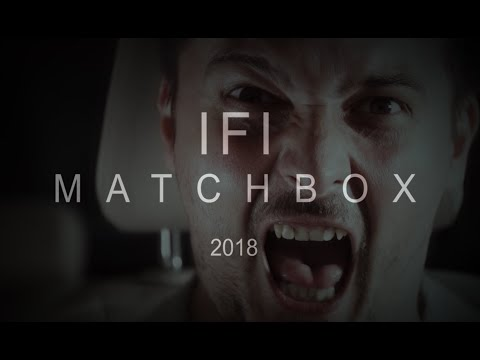 IFI - Matchbox (official music video)