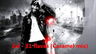 2xl - 31 flavas (Caramel Mix) NEW BOMB )