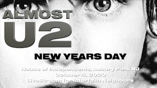 ALMOST U2 - New Years Day - House of Independents 10-5-20