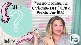 An Amazing Christmas DIY using a Pickle Jar!