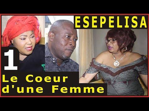 Le Coeur d'une Femme 1 (SAISON 1) Fanny Masudi, Ebakata Serge Sifa Omari Mimie Coquette Souzy Vinny
