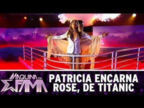 Máquina da Fama (22/08/16) - Patricia abre o Máquina ao estilo Titanic