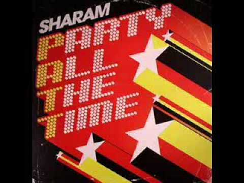 Sharam - Party All The Time