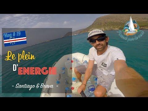 Vlog # 19 ☆ Le plein d'énergie avant la transatlantique - Santiago & Brava
