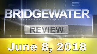 Bridgewater Review - 060818