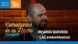Comediantes De La Noche - Ricardo Quevedo - Las embarradas