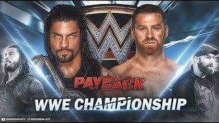 WWE 2k18 Universe Mode: Payback Match Card & NEW Start Time!