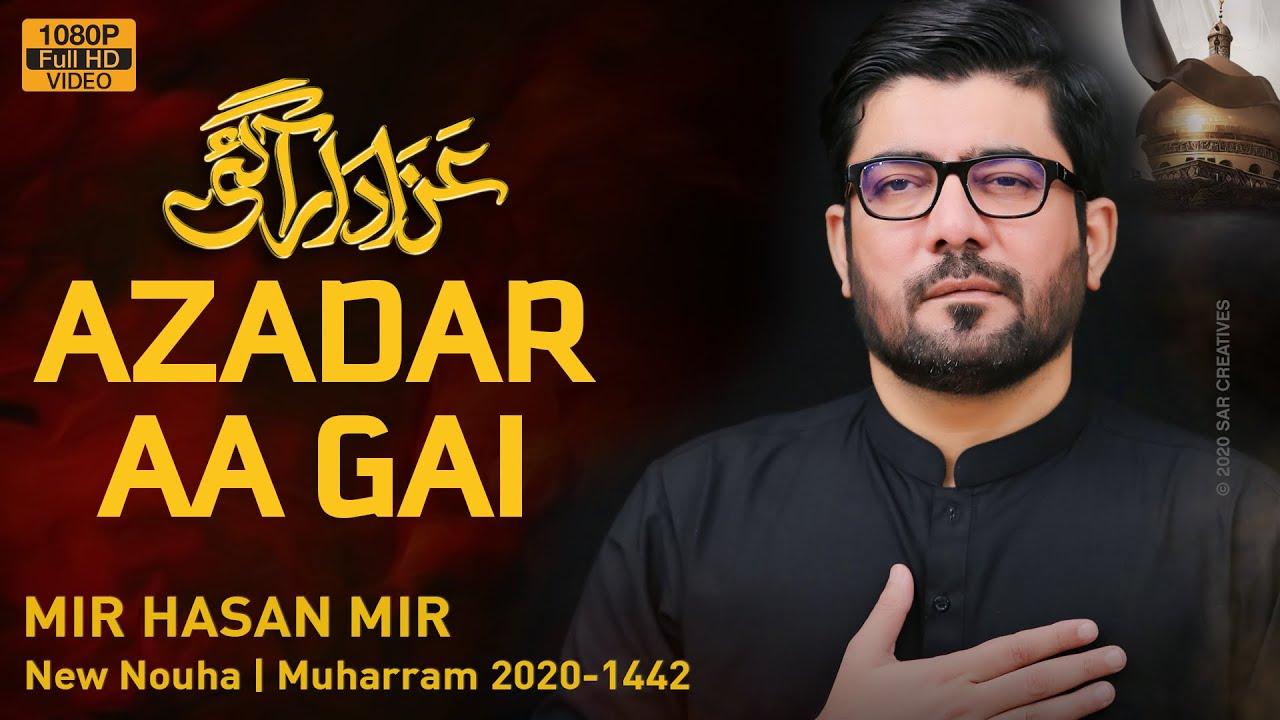 MAZLOOM E KARBALA KI AZADAR AA GAI | Mir Hasan Mir Nohay 2020 | Bibi Zainab New Noha 2020