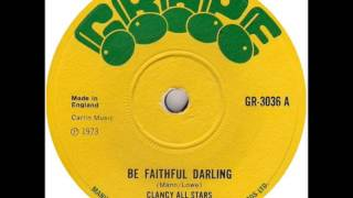 ReGGae Music 465 - Clancy Eccles & All Stars - Be Faithful Darling [Grape]