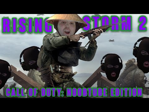Rising Storm 2: Call of duty NOOB TUBE edition |