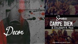 Sorescu & DoubleH feat. Rox - Carpe Diem (prod. Hashezen)