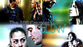 Couples of The 100 || Glow