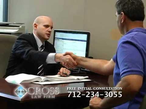 Iowa Nebraska Attorney Representation - Cross Law Firm