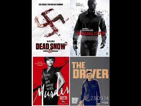 Review of  Dead Snow 2, The Equalizer, The Driver, How to get away with murder, Wedlock