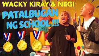 "Wacky Kiray and Negi ""PATALBUGAN ng SCHOOL"""