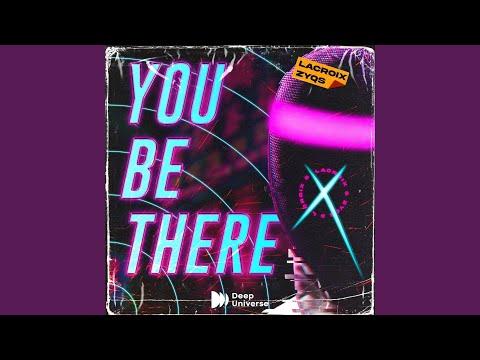 Lacroix & Zyqs - You Be There baixar grátis um toque para celular