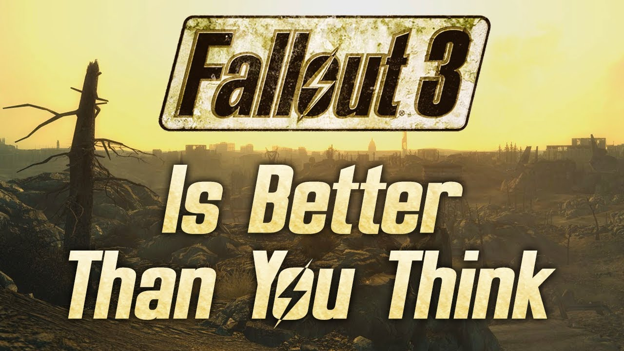 Fallout 3 Is Better Than You Think