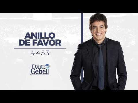 Dante Gebel | Anillo de favor: