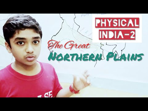 Physical Features of India: Part-2 The Great Plains of Northern India