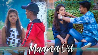 Maana Dil  _good newwz/B Praak/tanishk Bagchi/Rashmi virag/  Love Story   Akash Sharma   2019