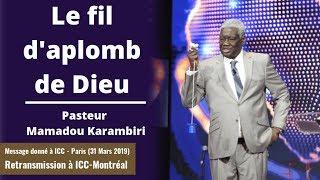 Le fil d'aplomb de Dieu - Pasteur Mamadou Karambiri
