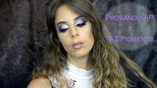 Probando maquillaje Argentino - AP y A2 Pigments