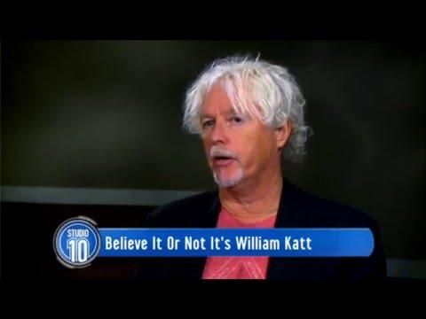 Believe It Or Not It's William Katt  Studio 10