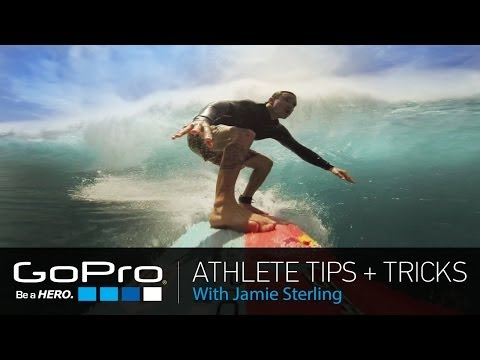 GoPro Athlete Tips and Tricks: Big Wave Surfing with Jamie Sterling (Ep 16)