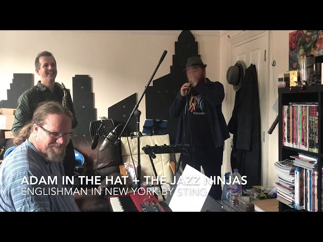 Adam in the hat + the jazz ninjas: guest list: S02E12: Englishman in new york